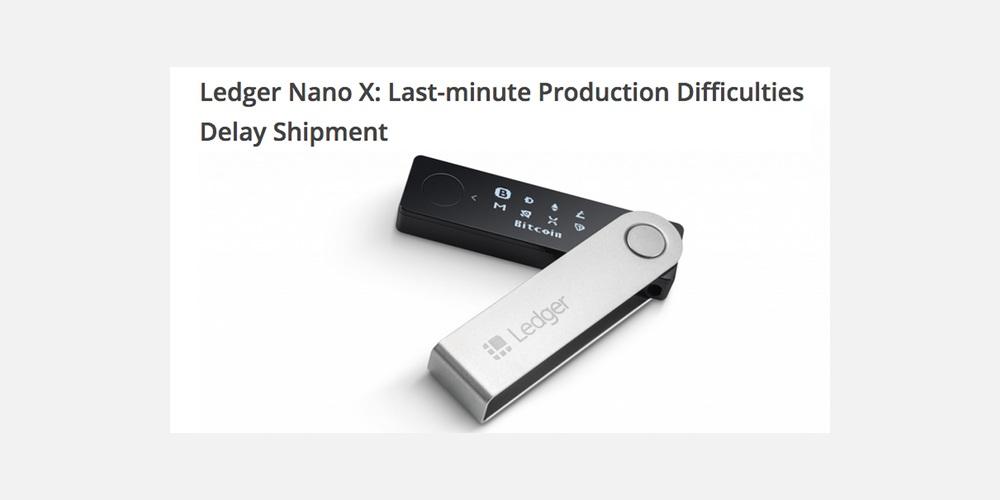 Levering van Ledger Nano X loopt vertraging op