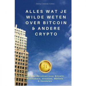 Alles wat je wilde weten over Bitcoin & andere crypto - Danny Cazebas Cobos - Ebook
